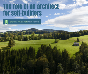Architects for self builders | Stephen Waldron Architects